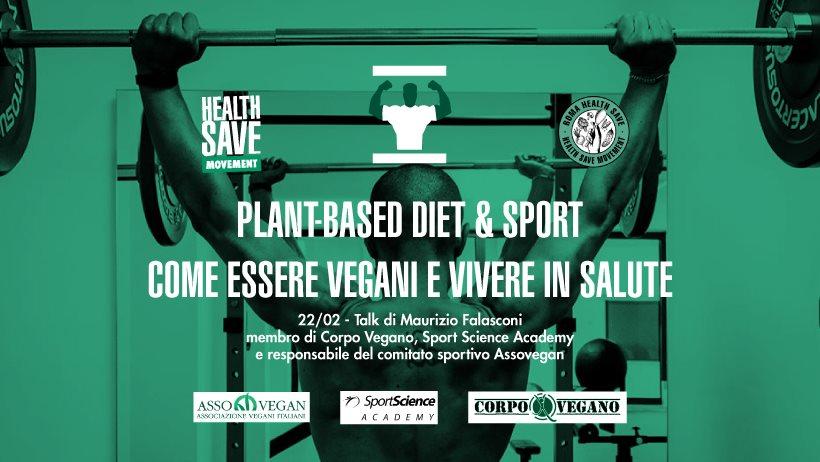 Plant-Based Diet & Sport: come essere vegani e vivere in salute.